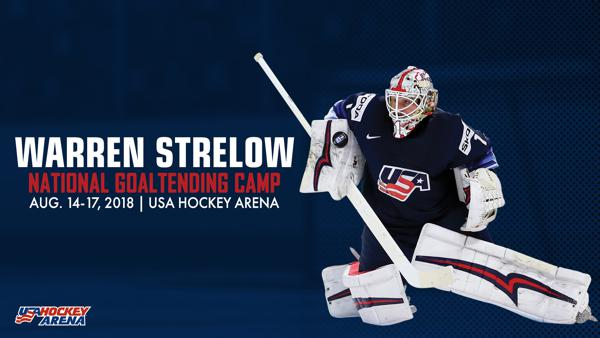 Warren Strelow National Team Goaltending Camp Invitees Announced