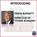 Craig Barnett Named Director of Titans Academy