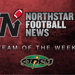 NorthStar Football News, Team of the Week Graphic