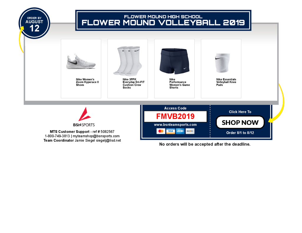 Use BSN link to order shoes or additional socks, spandex or kneepads.   Sales start Aug.1.  Deadline Aug. 12