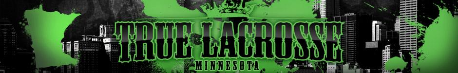 True Lacrosse Minnesota banner