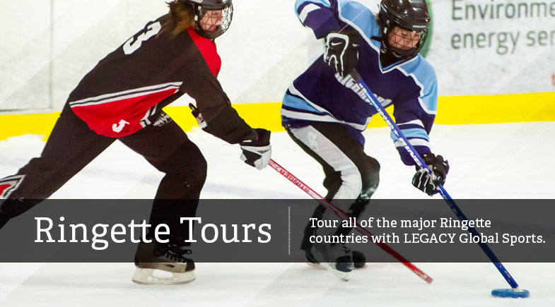 Ringette Tours Tour all of the major Ringette countries with LEGACY Global Sports.