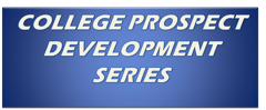 College Prospect Development Series