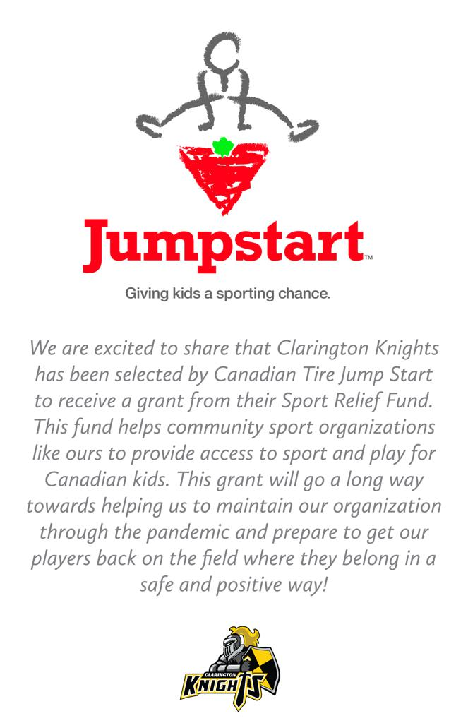 We are excited to share that Clarington Knights has been selected by Canadian Tire Jump Start to receive a grant from their Sport Relief Fund. This fund helps community sport organizations like ours to provide access to sport and play for Canadian kids. T