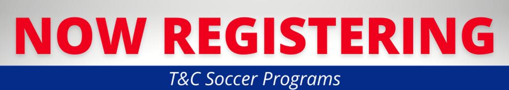 Now Registering - Soccer