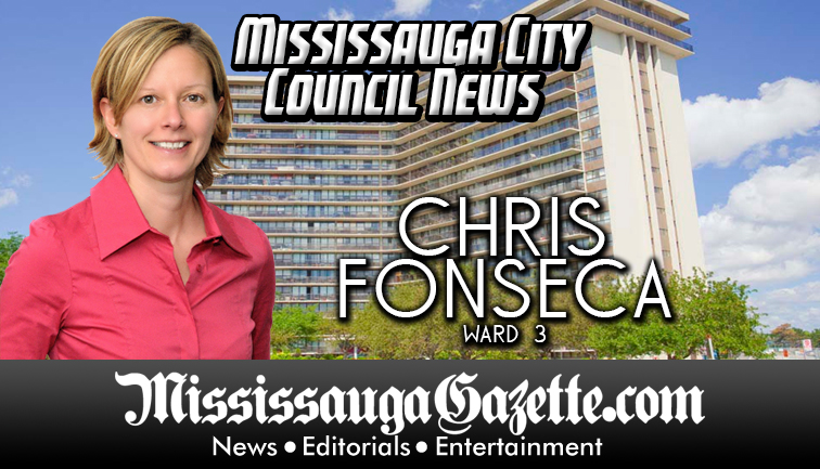 Chris Fonseca - Mississauga City Council - Ward 3 - Mississauga News and Mississauga Gazette - Mayor Bonnie Crombie