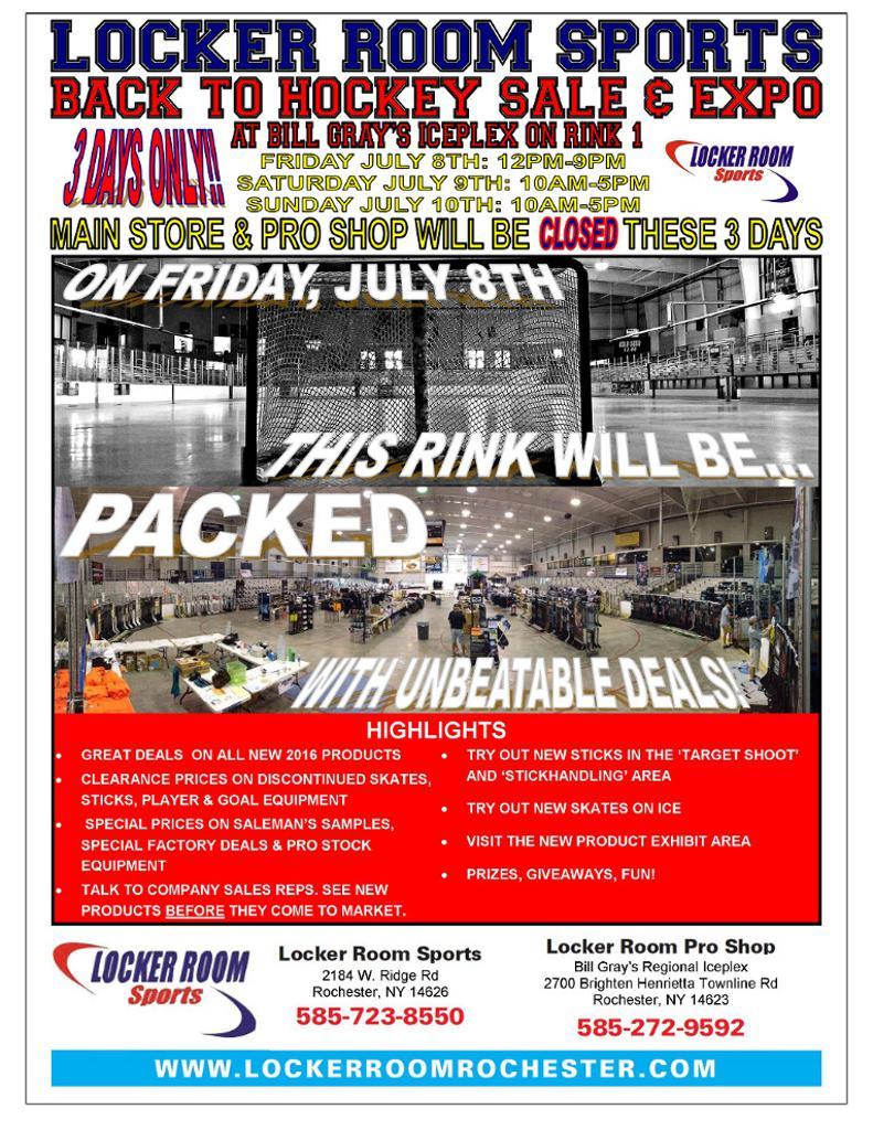 Locker Room Sports Back to Hockey Expo July 8-10 Bill Grey's Iceplex Rink 1