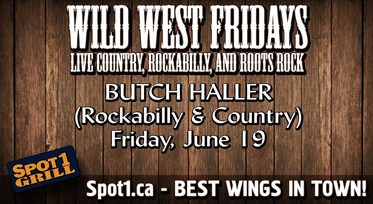 BUTCH HALLER  (Rockabilly & Country)  Friday, June 19