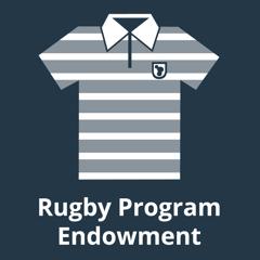 Rugby Program Endowment