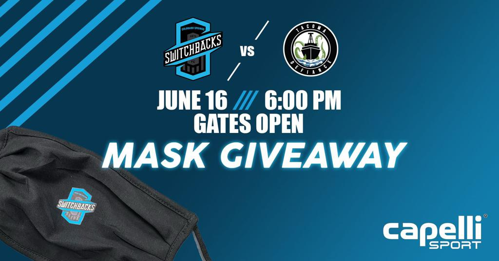 COLORADO SPRINGS SWITCHBACKS FC JUNE 16 INCLUDES MASK GIVEAWAY WITH CAPELLI SPORT AT WEIDNER FIELD