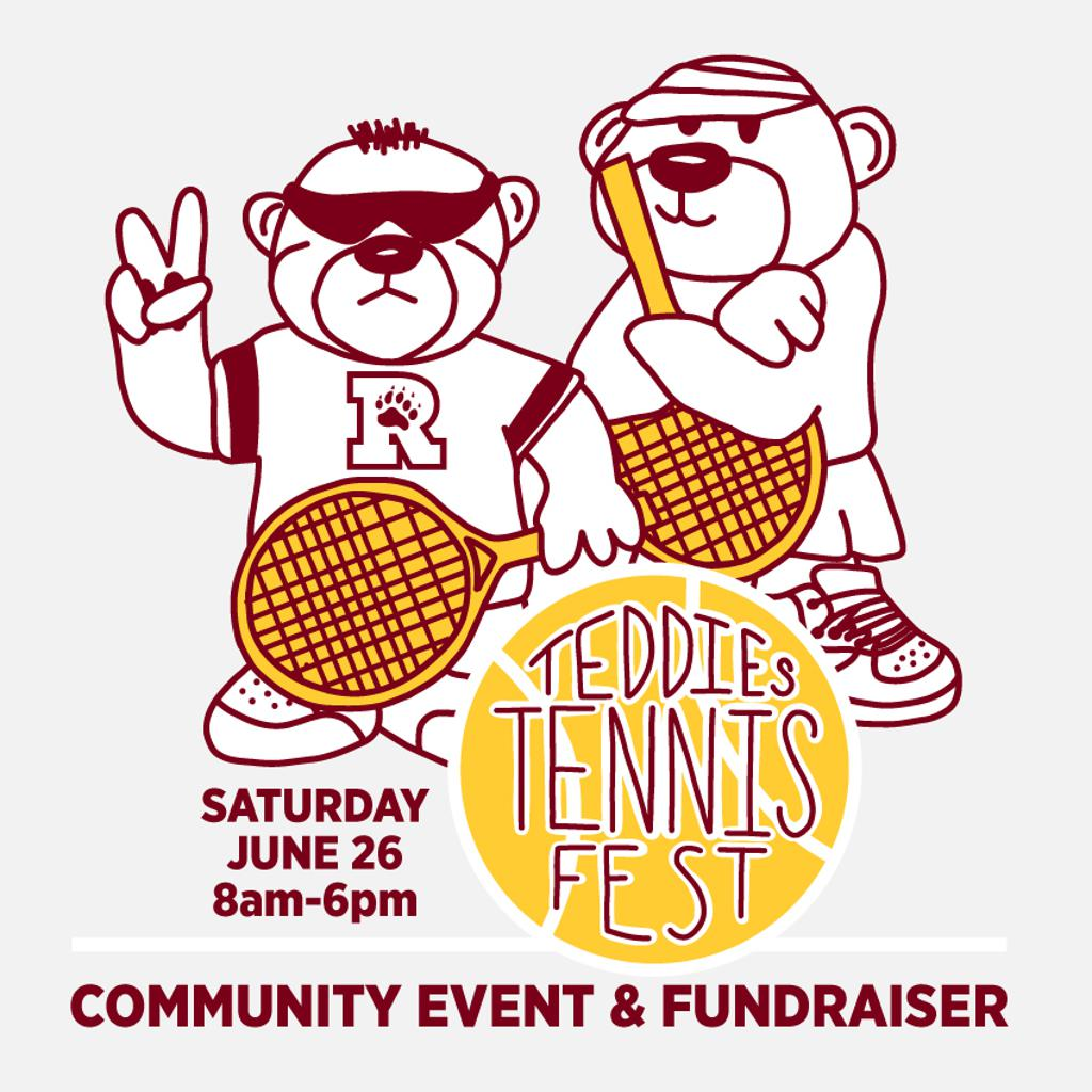 Flyer for Teddies Tennis Fest: The inaugural Teddies Tennis Fest is June 26, 2026! It will be a fun day of celebrating all things Teddies Tennis. You can sign up to play Adults Doubles match play and peruse the Silent Aiction (open for bids June 5th) at o