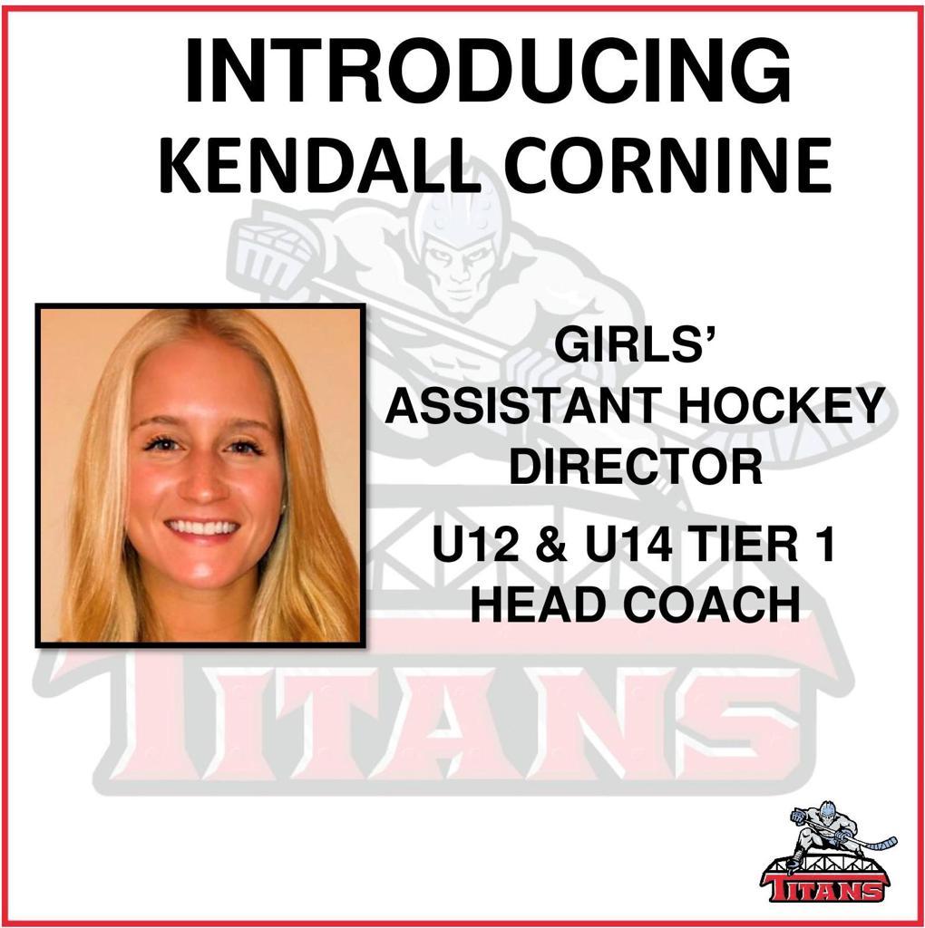 Kendall Cornine named Titans girls' Assistant Hockey Director