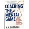 Sponsored by Coaching the Mental Game: Leadership Philosophies and Strategies for Peak Performance in Sports and Everyday Life