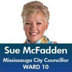 Sue McFadden - Mississauga City Council - Ward 10 - Mississauga News and Mississauga Gazette - Mayor Bonnie Crombie - Kevin J. Johnston ward 9 - Khaled Iwamura at Insauga.com - Mississauga City Council News