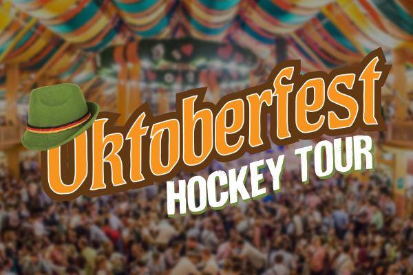Oktoberfest Hockey Tour
