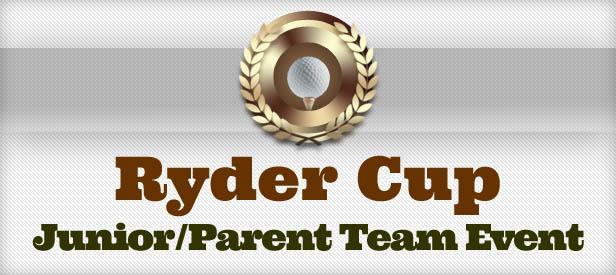 JUNIOR/PARENT RYDER CUP CHARITY EVENT